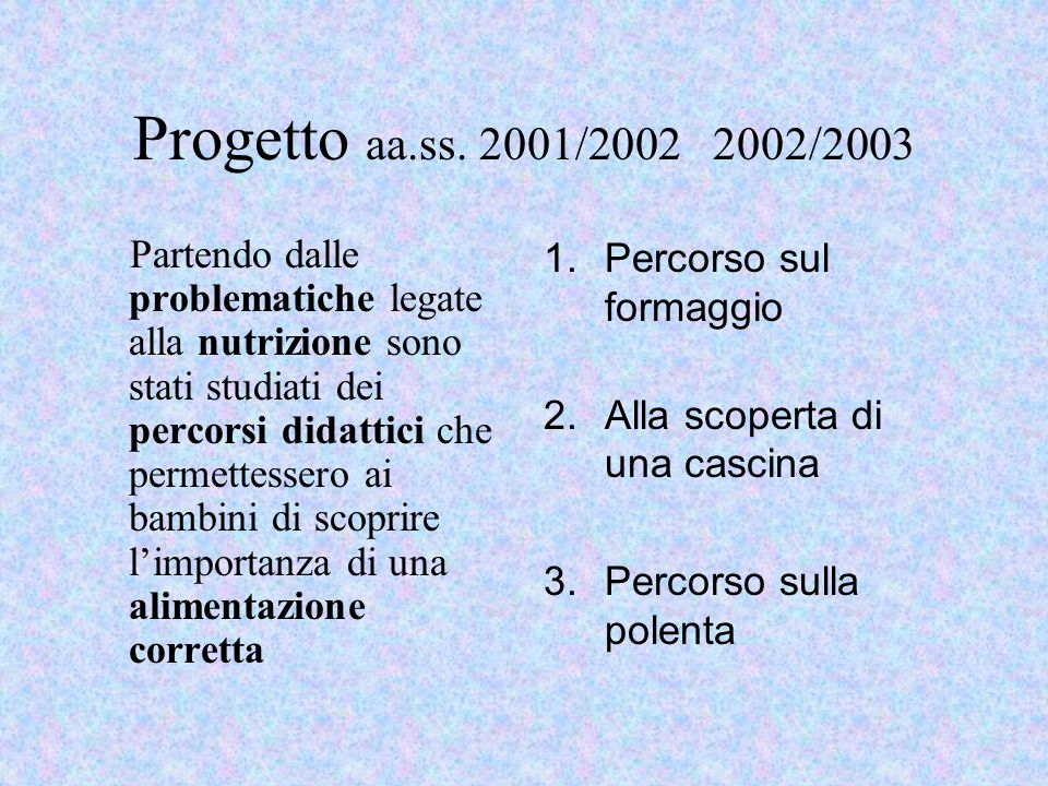 Progetto aa.ss. 2001/2002 2002/2003
