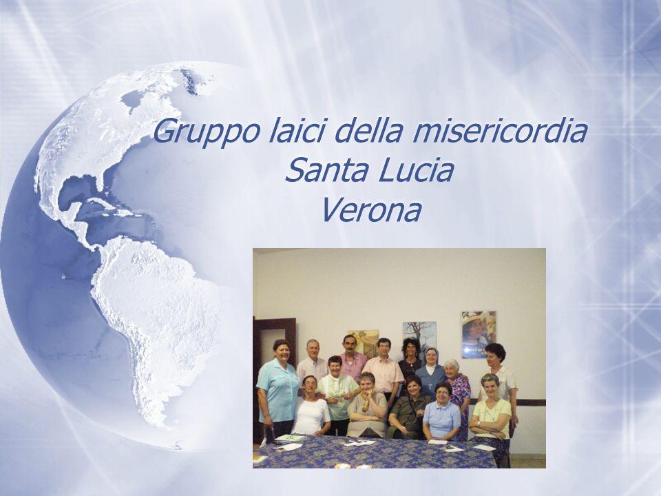 Gruppo laici della misericordia Santa Lucia Verona