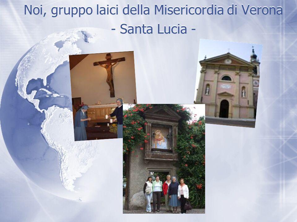 Noi, gruppo laici della Misericordia di Verona