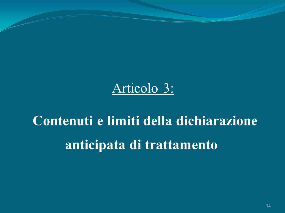 Contenuti e limiti della dichiarazione anticipata di trattamento