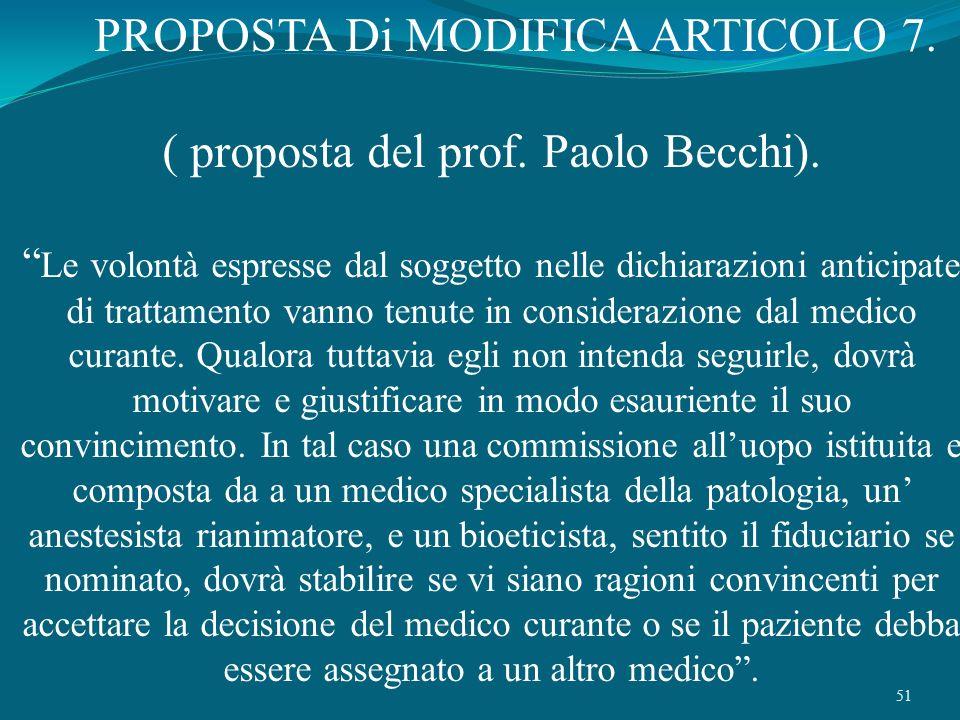 PROPOSTA Di MODIFICA ARTICOLO 7. ( proposta del prof. Paolo Becchi).