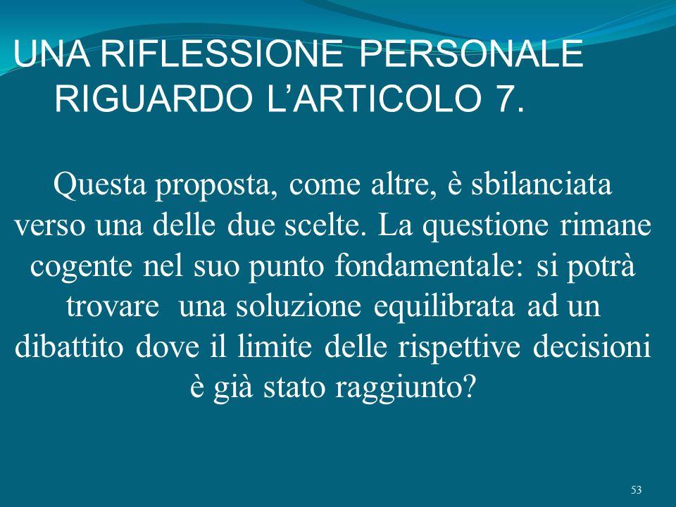 UNA RIFLESSIONE PERSONALE RIGUARDO L'ARTICOLO 7.