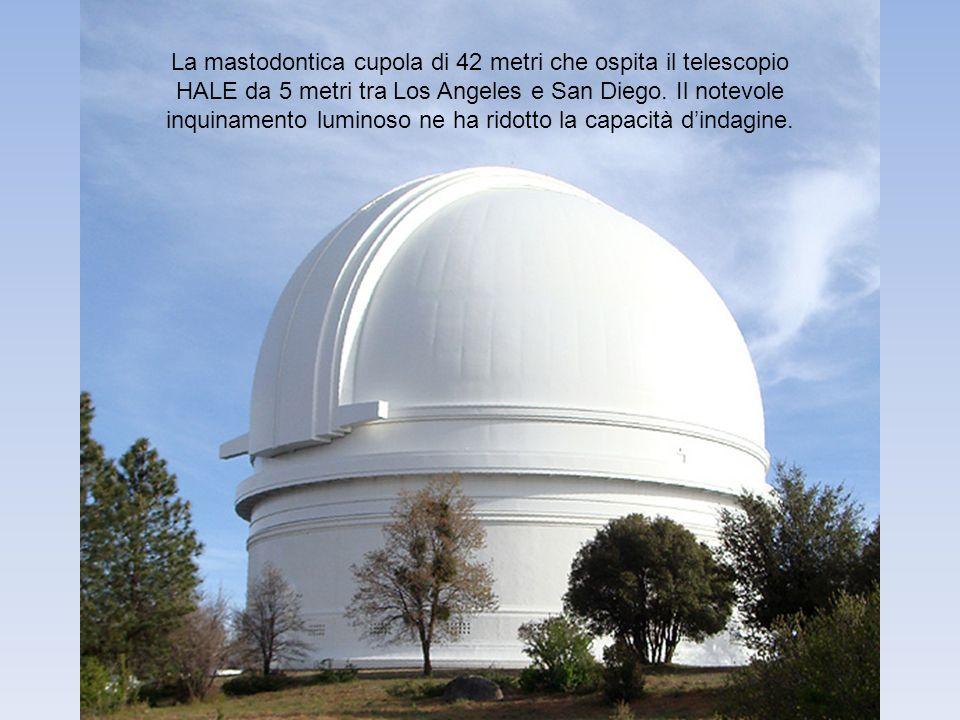 La mastodontica cupola di 42 metri che ospita il telescopio HALE da 5 metri tra Los Angeles e San Diego.