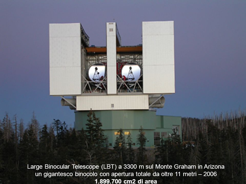 Large Binocular Telescope (LBT) a 3300 m sul Monte Graham in Arizona