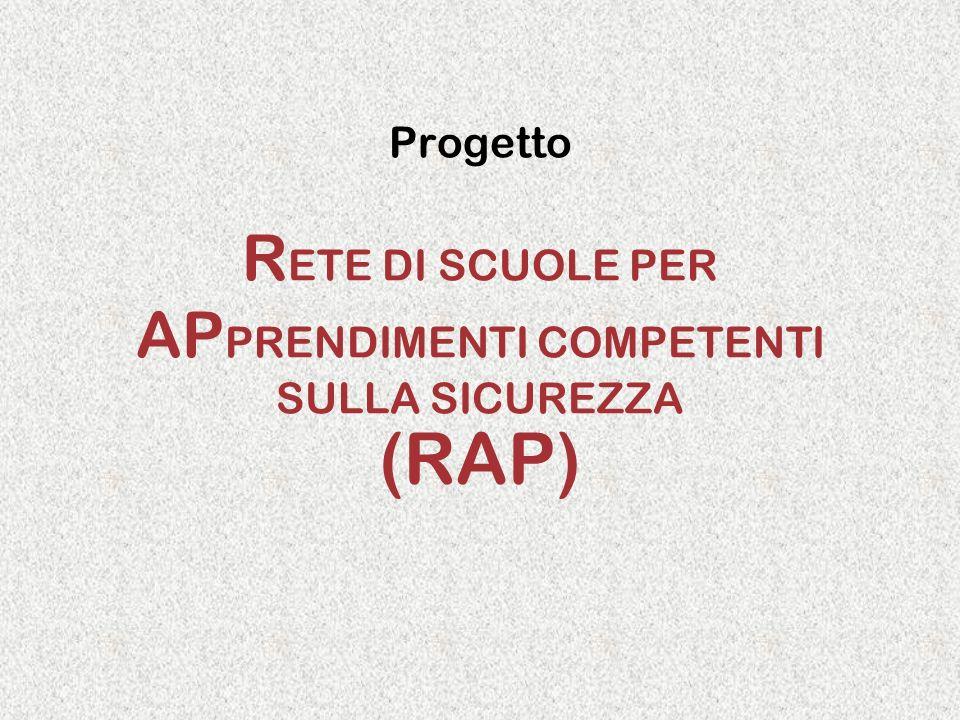 Progetto RETE DI SCUOLE PER APPRENDIMENTI COMPETENTI SULLA SICUREZZA