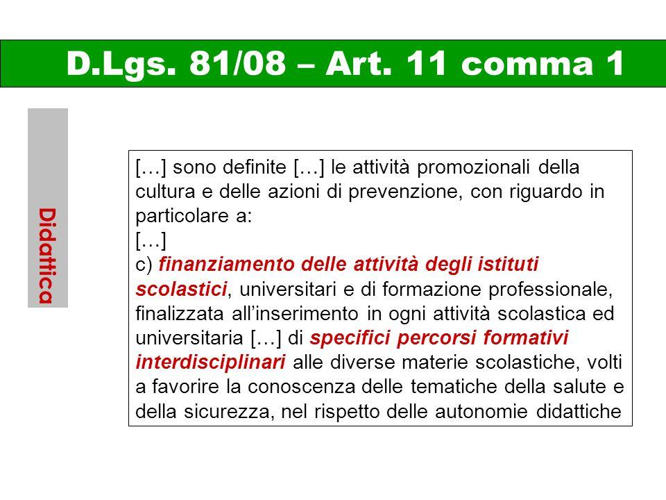 D.Lgs. 81/08 – Art. 11 comma 1 Didattica