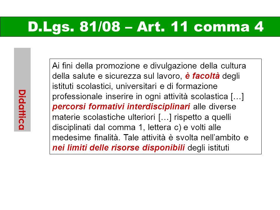 D.Lgs. 81/08 – Art. 11 comma 4 Didattica