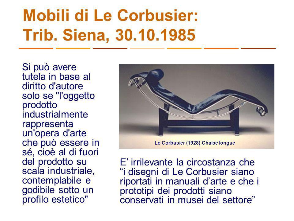 Mobili di Le Corbusier: Trib. Siena, 30.10.1985