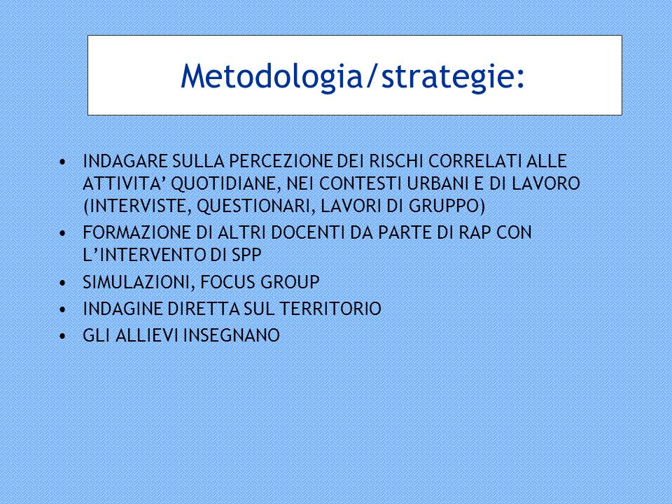 Metodologia/strategie: