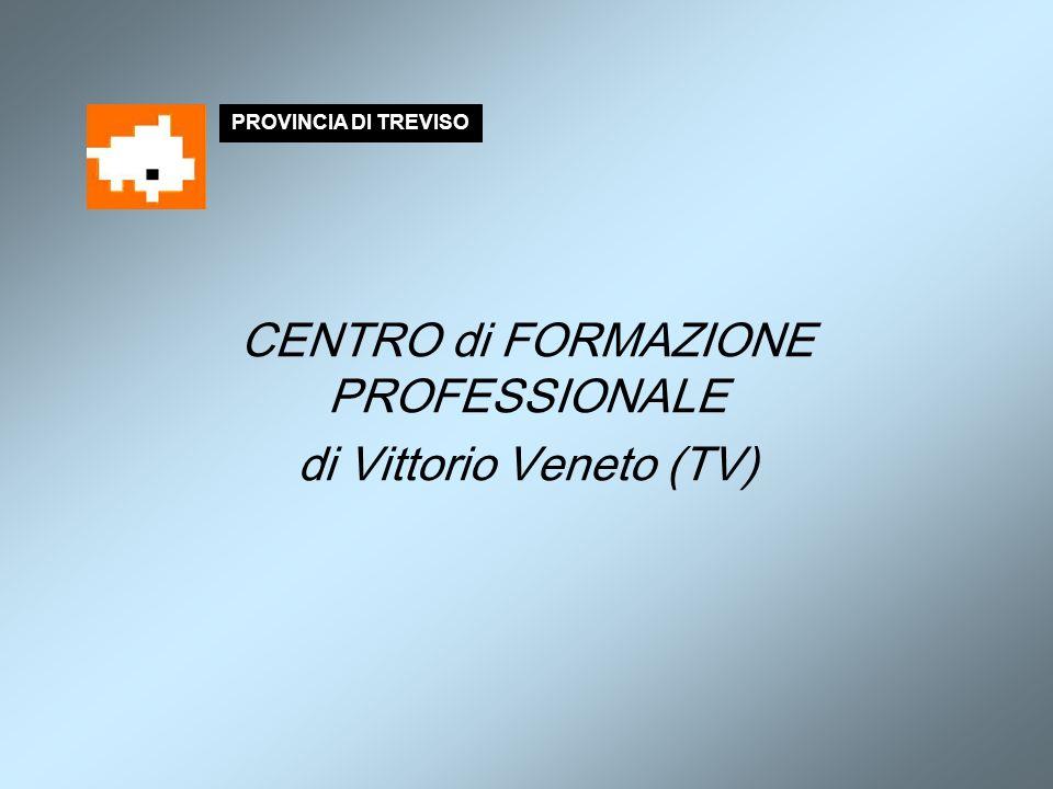 CENTRO di FORMAZIONE PROFESSIONALE di Vittorio Veneto (TV)