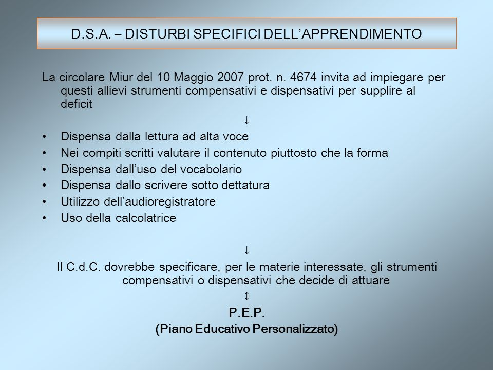D.S.A. – DISTURBI SPECIFICI DELL'APPRENDIMENTO