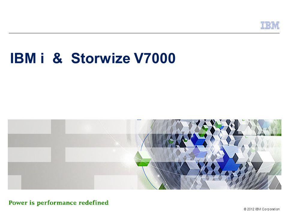 IBM i & Storwize V7000