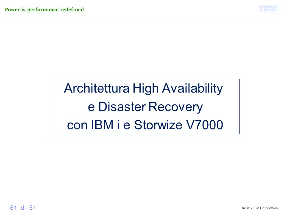 Architettura High Availability e Disaster Recovery con IBM i e Storwize V7000