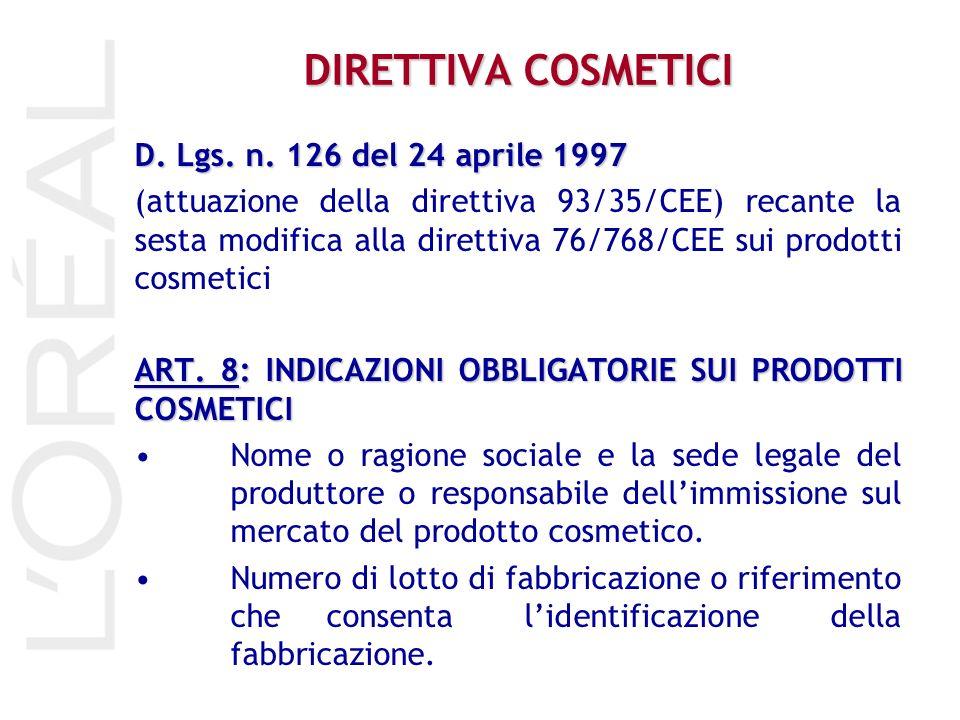 DIRETTIVA COSMETICI D. Lgs. n. 126 del 24 aprile 1997