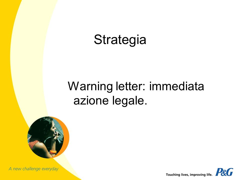 Strategia Warning letter: immediata azione legale.