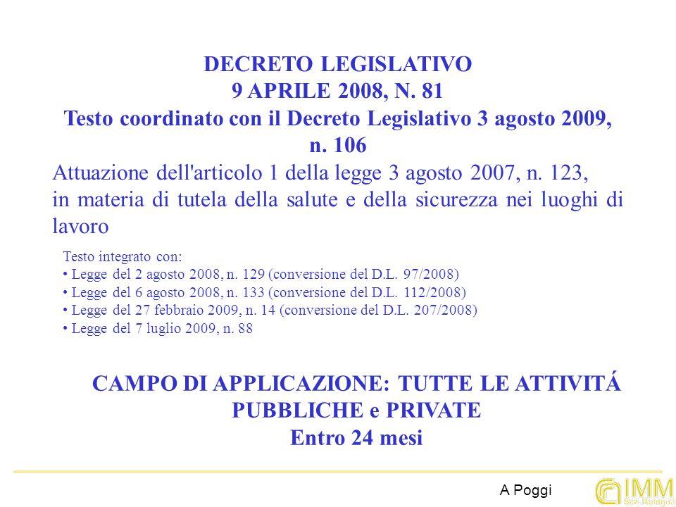 Testo coordinato con il Decreto Legislativo 3 agosto 2009, n. 106