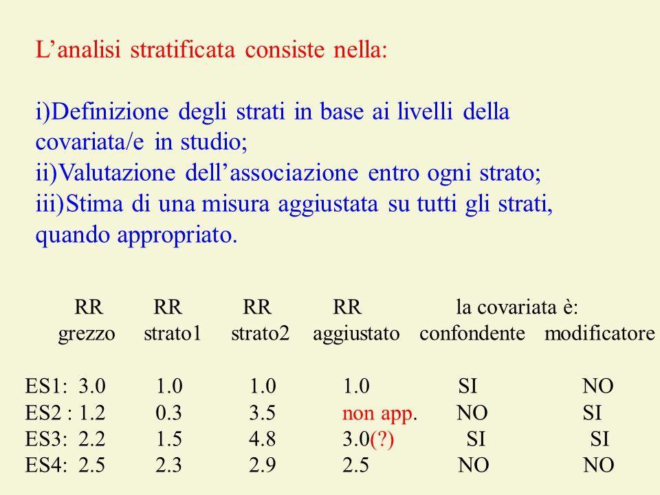 L'analisi stratificata consiste nella: