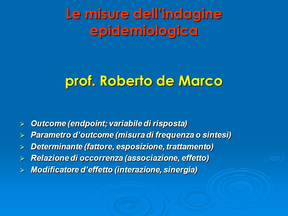Le misure dell'indagine epidemiologica