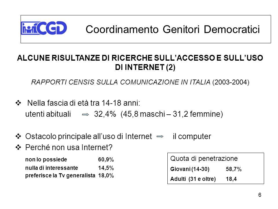 ALCUNE RISULTANZE DI RICERCHE SULL'ACCESSO E SULL'USO DI INTERNET (2)