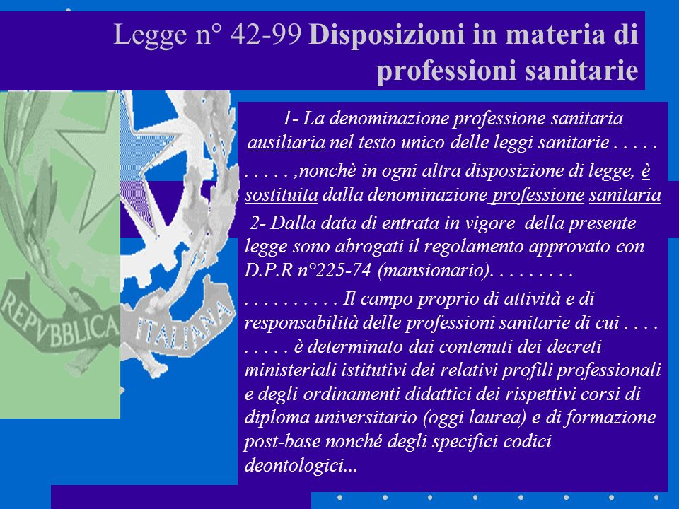 Legge n° 42-99 Disposizioni in materia di professioni sanitarie