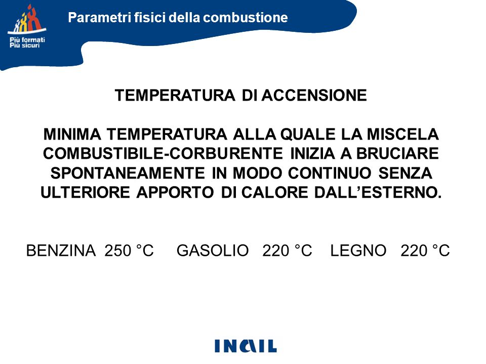 TEMPERATURA DI ACCENSIONE