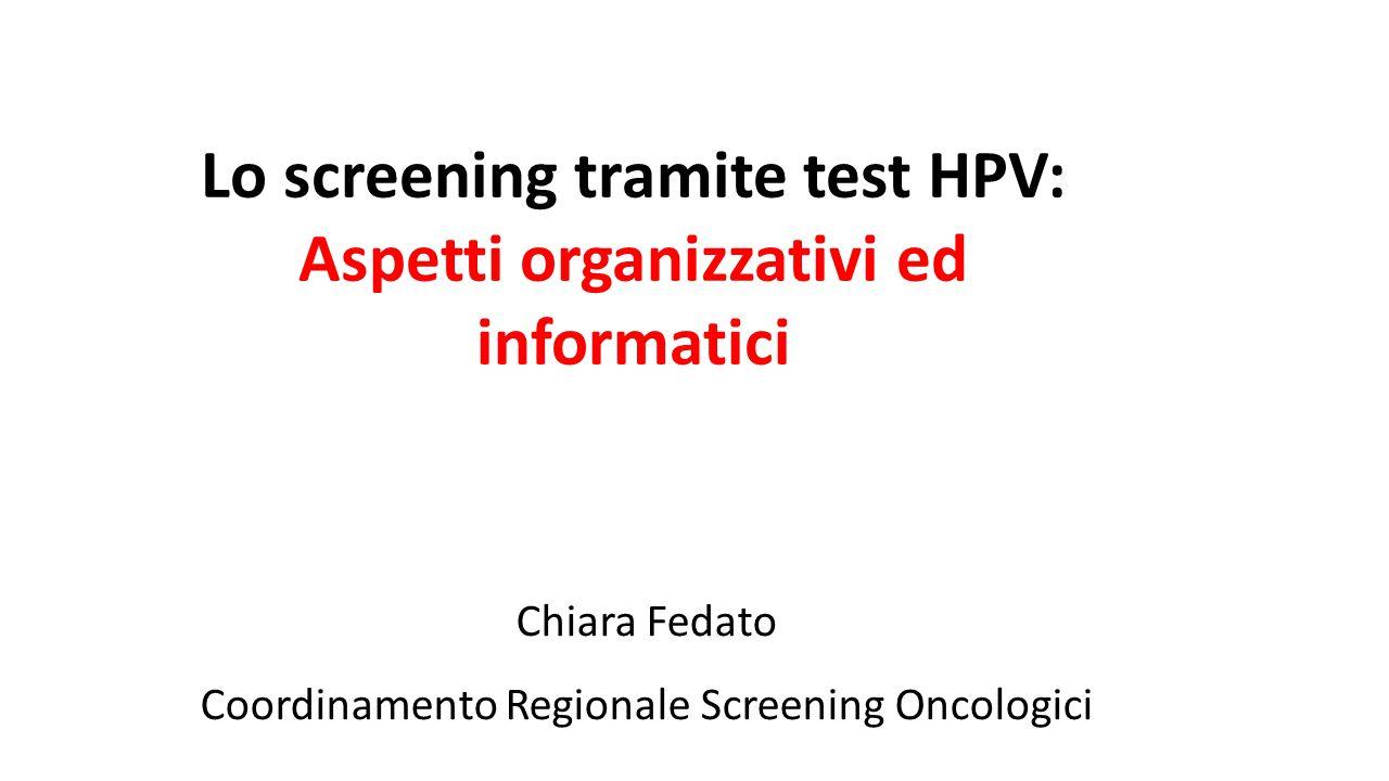 Lo screening tramite test HPV: Aspetti organizzativi ed informatici