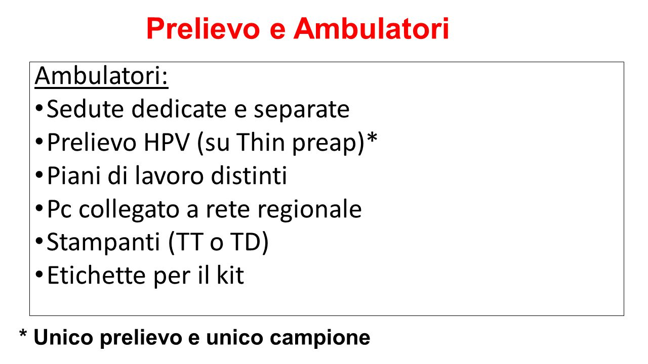 Prelievo e Ambulatori Ambulatori: Sedute dedicate e separate