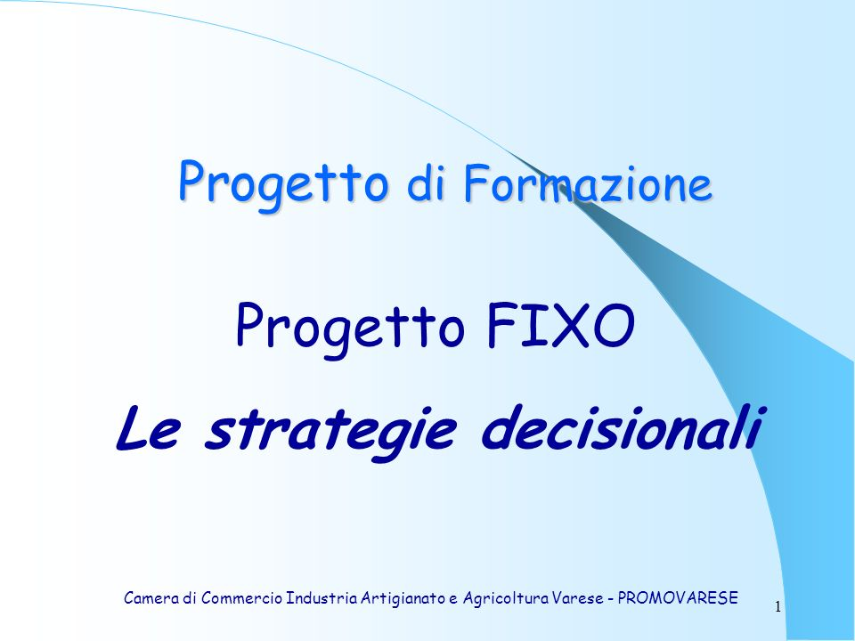 Le strategie decisionali