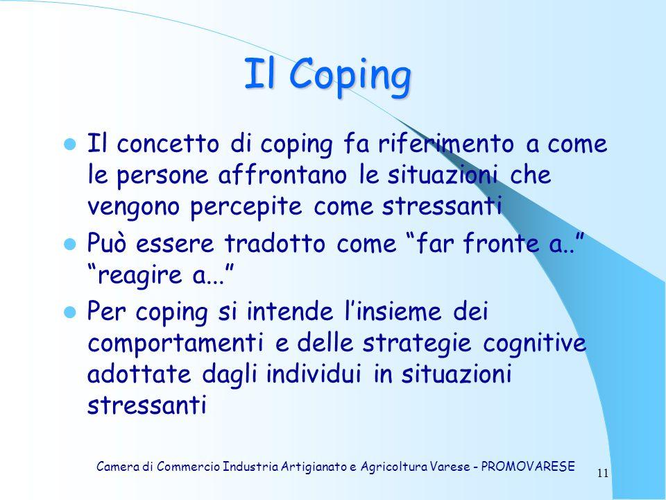 Il Coping Il concetto di coping fa riferimento a come le persone affrontano le situazioni che vengono percepite come stressanti.
