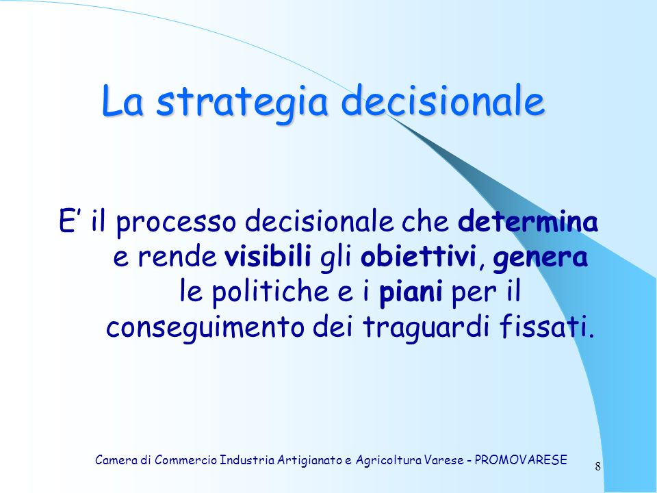 La strategia decisionale