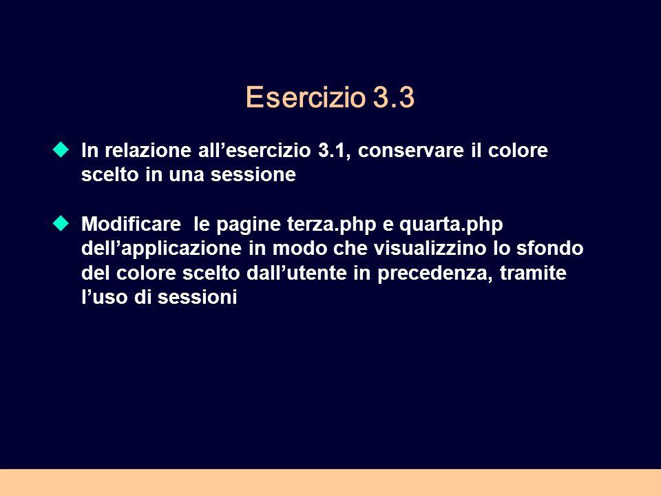 Esercizio 3.3 In relazione all'esercizio 3.1, conservare il colore scelto in una sessione.