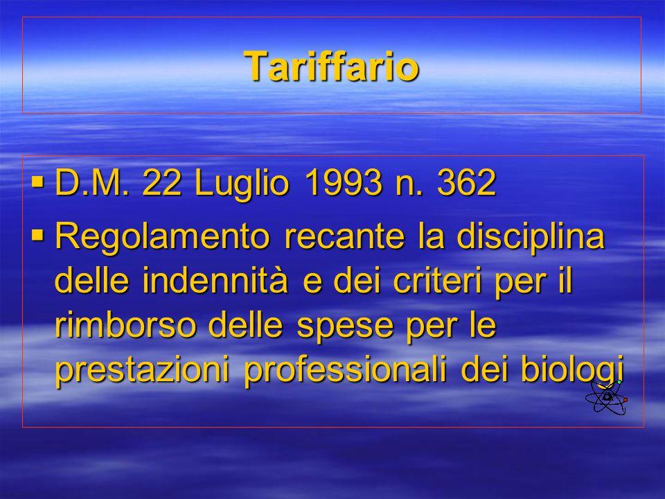 Tariffario D.M. 22 Luglio 1993 n. 362.