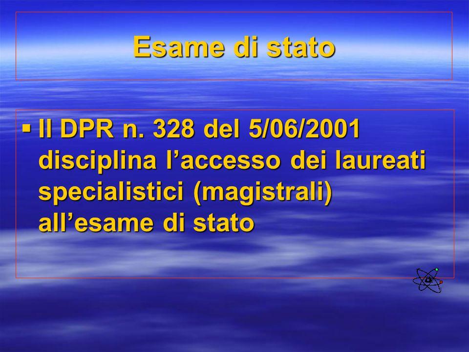 Esame di stato Il DPR n.
