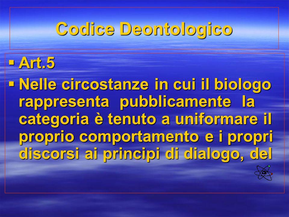 Codice Deontologico Art.5
