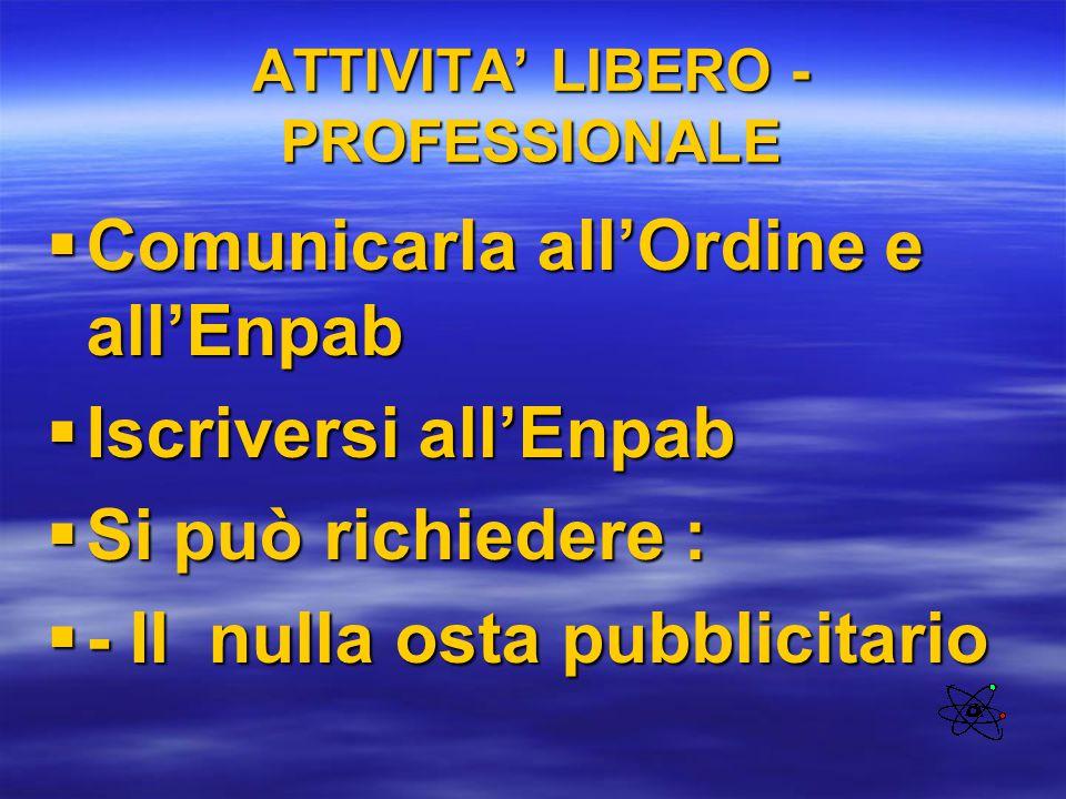 ATTIVITA' LIBERO - PROFESSIONALE