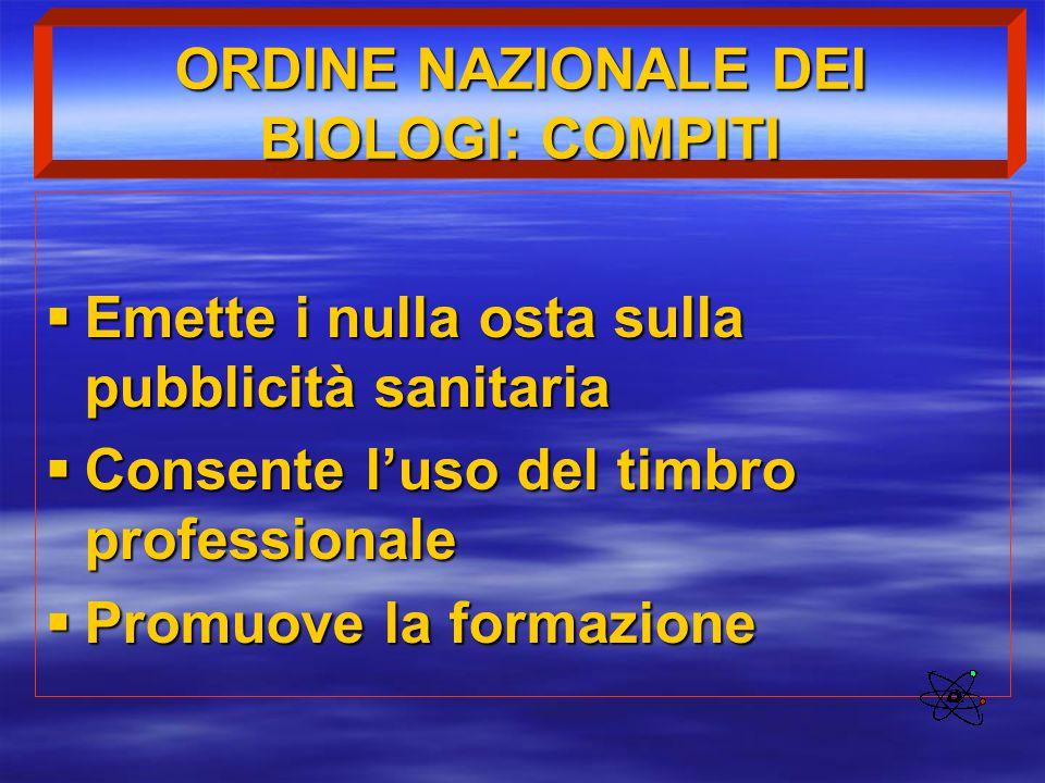 ORDINE NAZIONALE DEI BIOLOGI: COMPITI