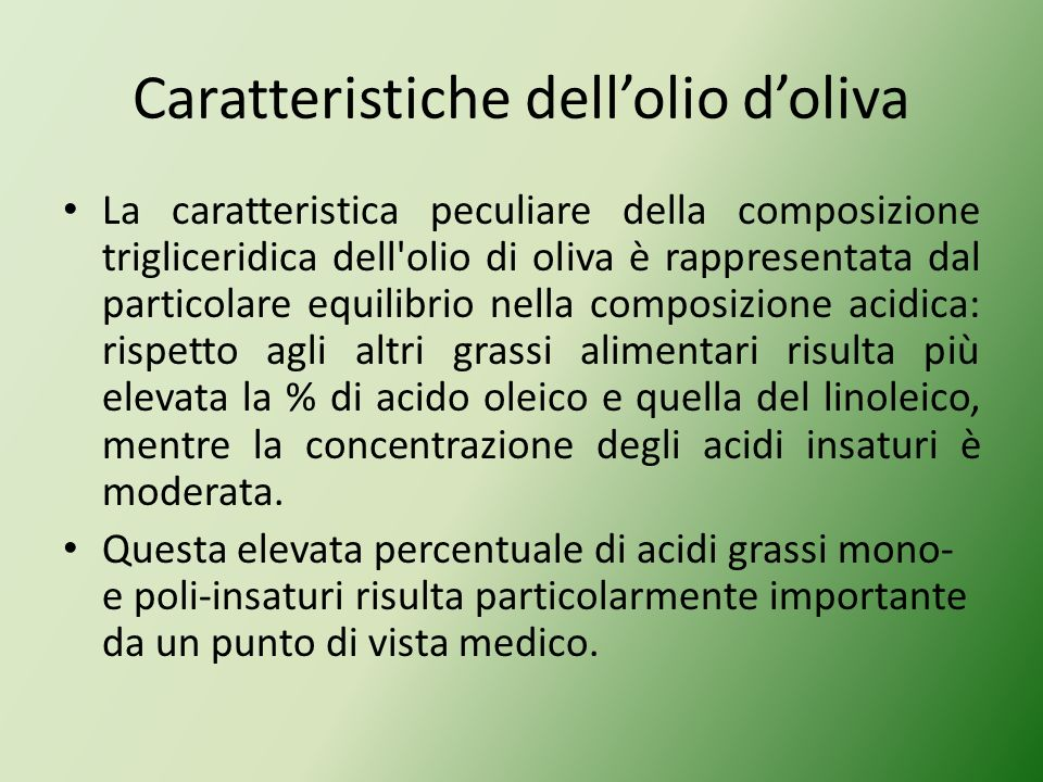 Caratteristiche dell'olio d'oliva