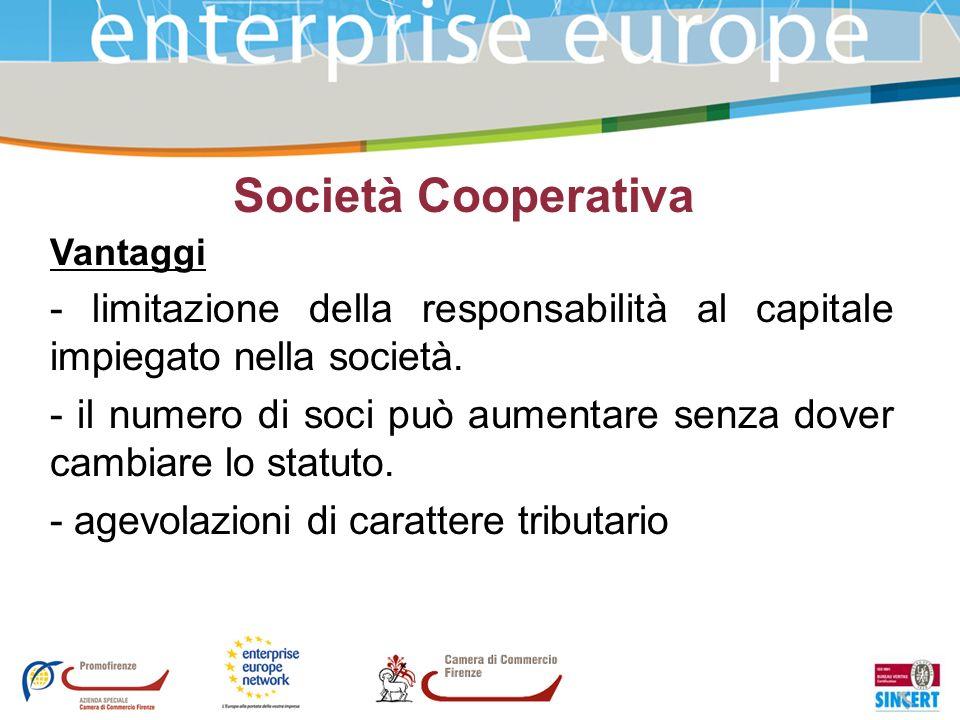 Società Cooperativa Vantaggi. - limitazione della responsabilità al capitale impiegato nella società.