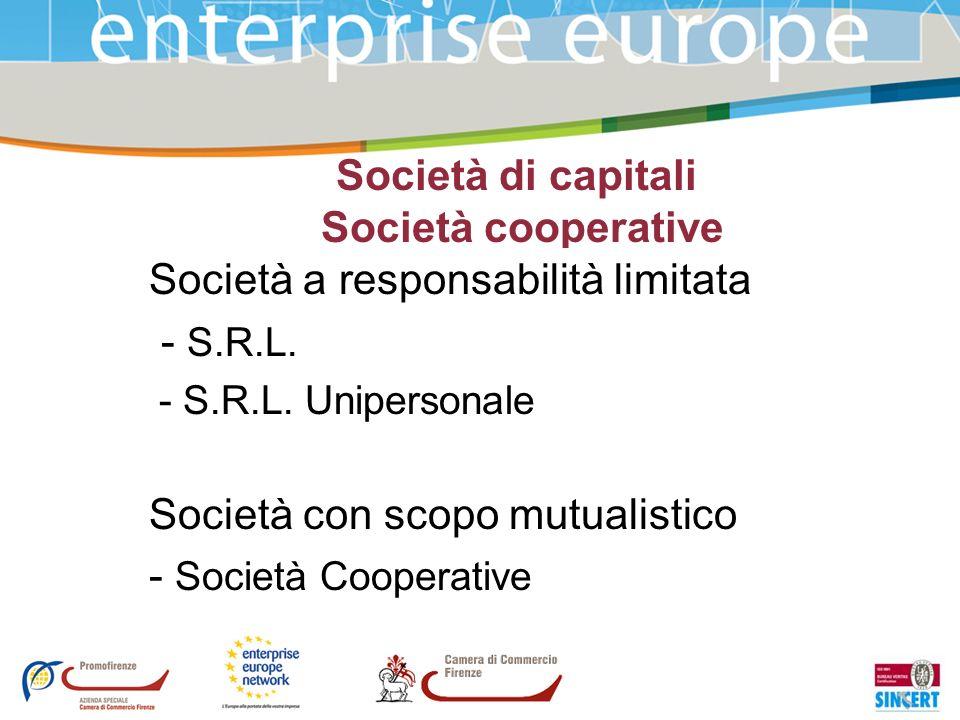 Società di capitali Società cooperative