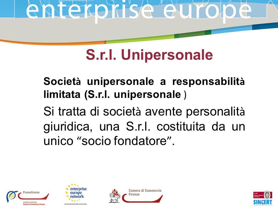S.r.l. Unipersonale Società unipersonale a responsabilità limitata (S.r.l. unipersonale )