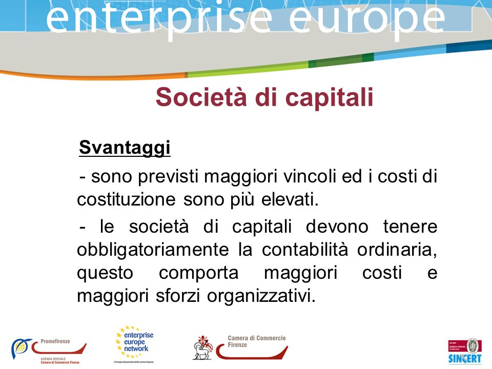 Società di capitali Svantaggi