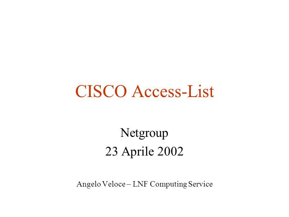 Netgroup 23 Aprile 2002 Angelo Veloce – LNF Computing Service