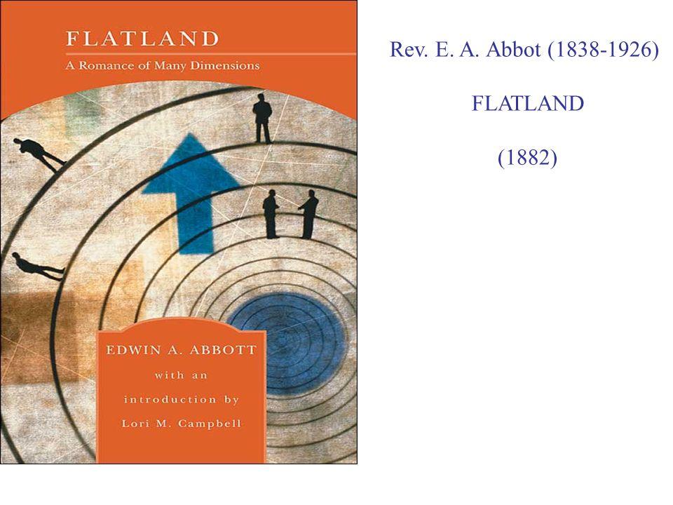 Rev. E. A. Abbot (1838-1926) FLATLAND (1882)
