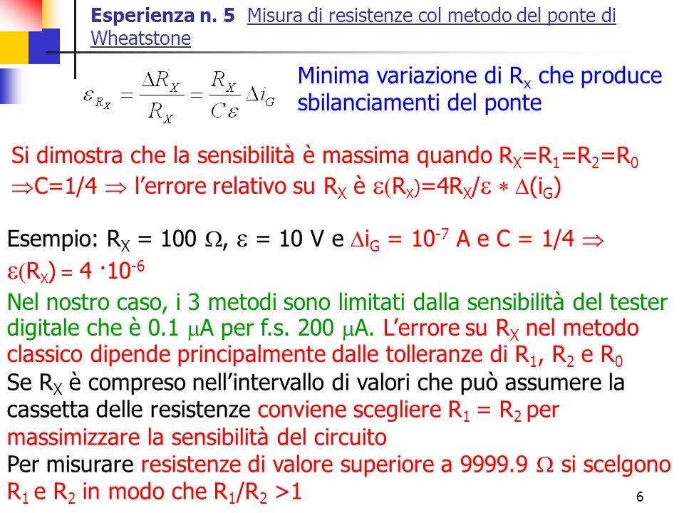 e(RX) = 4 ·10-6 Minima variazione di Rx che produce