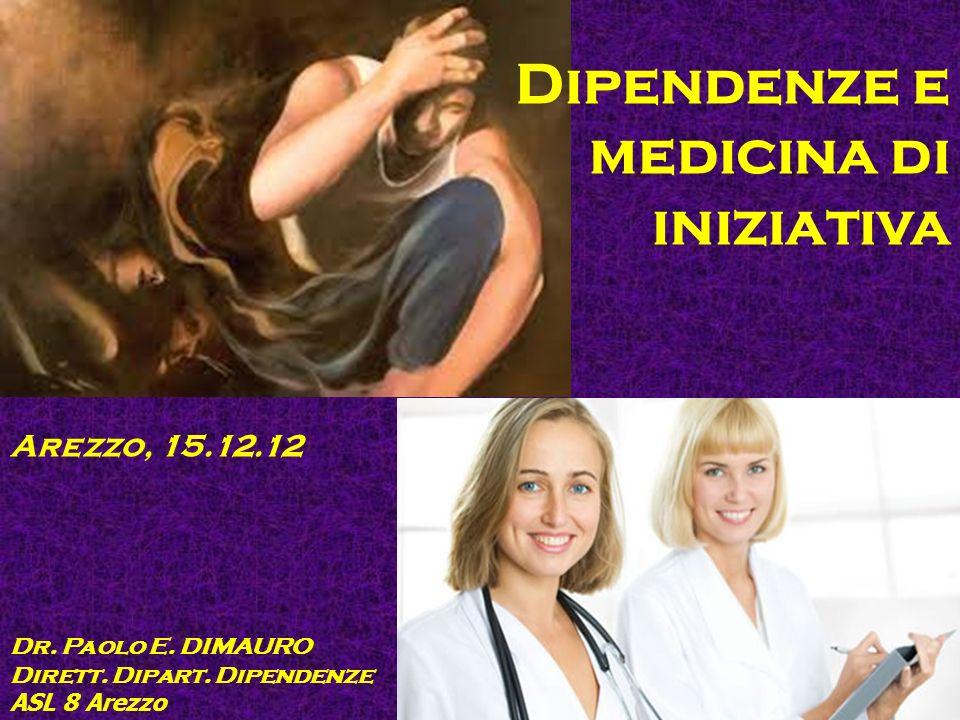 Dipendenze e medicina di iniziativa