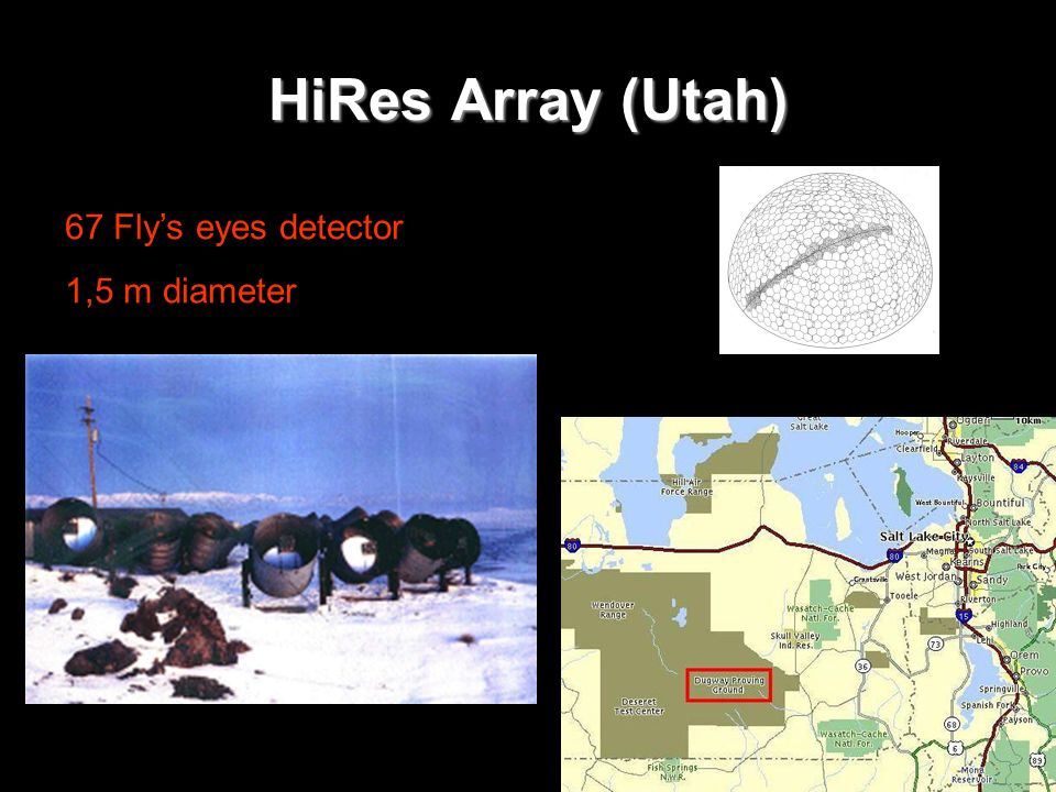 HiRes Array (Utah) 67 Fly's eyes detector 1,5 m diameter
