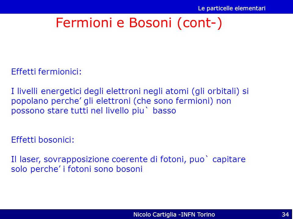 Fermioni e Bosoni (cont-)