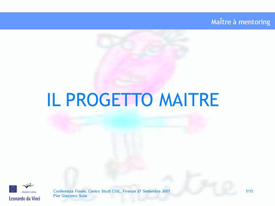 IL PROGETTO MAITRE Conferenza Finale, Firenze Centro Studi CISL