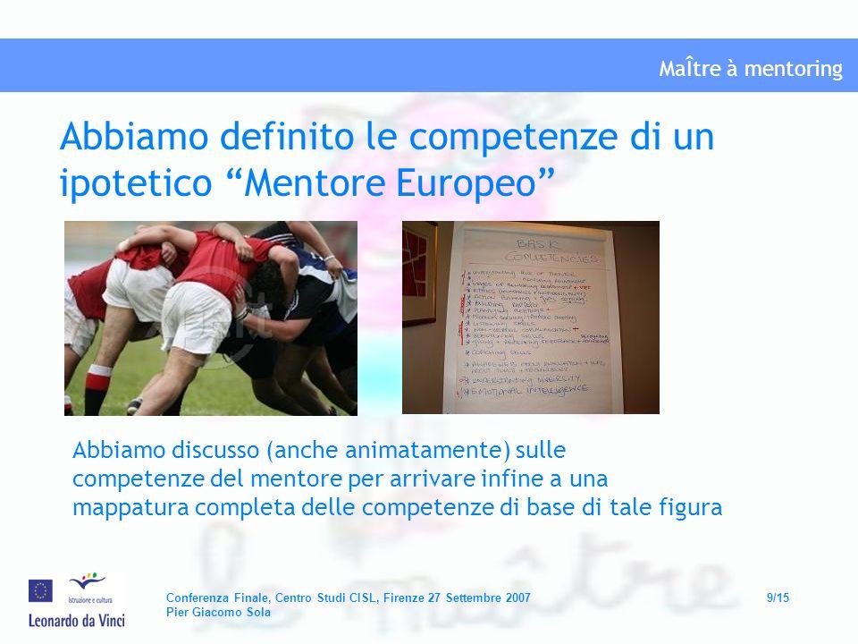 Abbiamo definito le competenze di un ipotetico Mentore Europeo