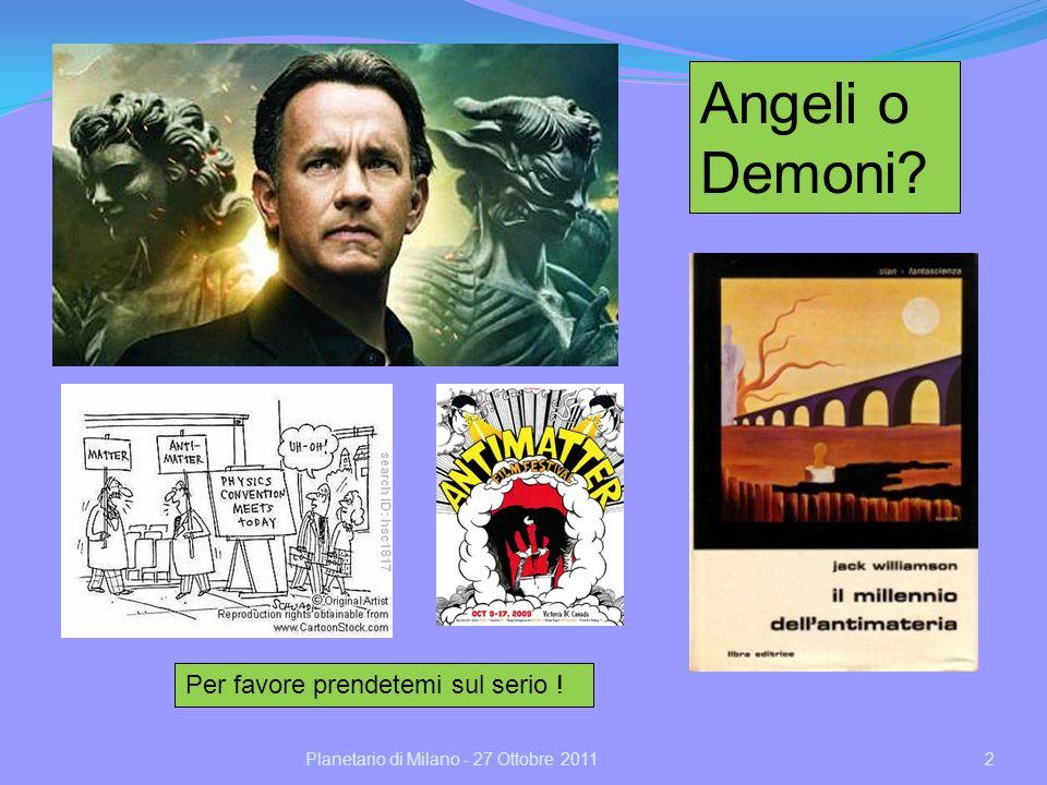 Angeli o Demoni Per favore prendetemi sul serio !